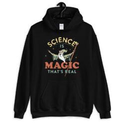 Science Is Magic That's Real Hoodie