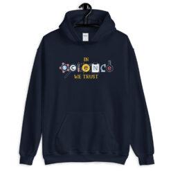 In Science We Trust Hoodie