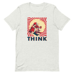 Albert Einstein Think T-Shirt