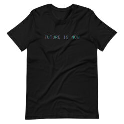 Future is Now Minimal T-Shirt