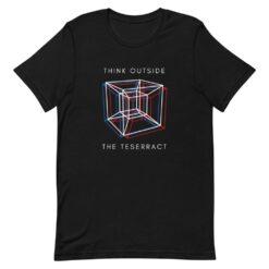 Think Outside The Teserract T-Shirt