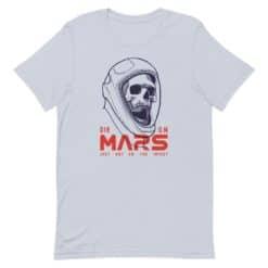 Die on Mars T-Shirt