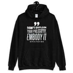 Embody Your Philosophy Hoodie